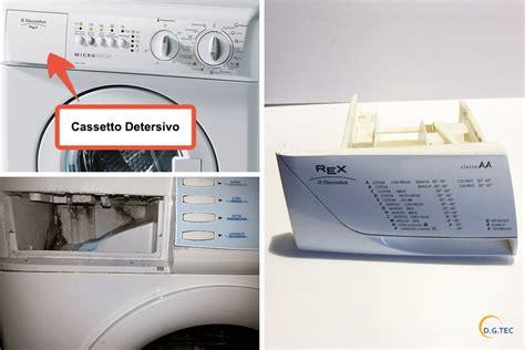 cassetto detersivo lavatrice lavatrice perde acqua assistenza rex a