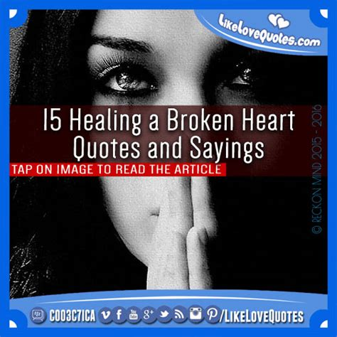 comforting messages for a broken heart healing quotes and sayings quotesgram