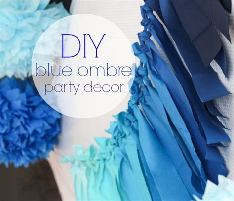 party themes with the color blue diy details blue ombre party decor