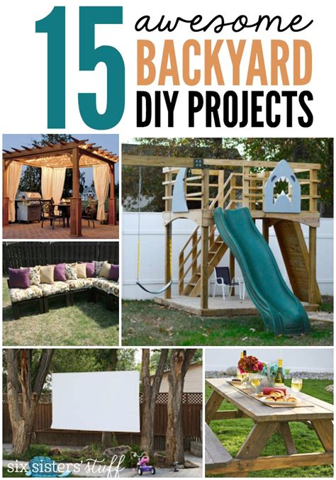 epic diy projects 15 awesome backyard diy projects six stuff