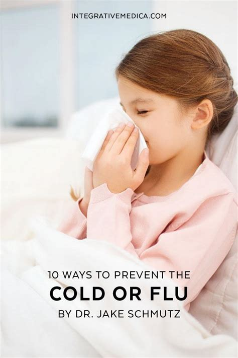 10 Tips On Avoiding Cold by 10 Ways To Prevent The Cold Or Flu Integrativemedica