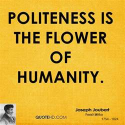 Flower Quotes Sayings - politeness quotes quotesgram