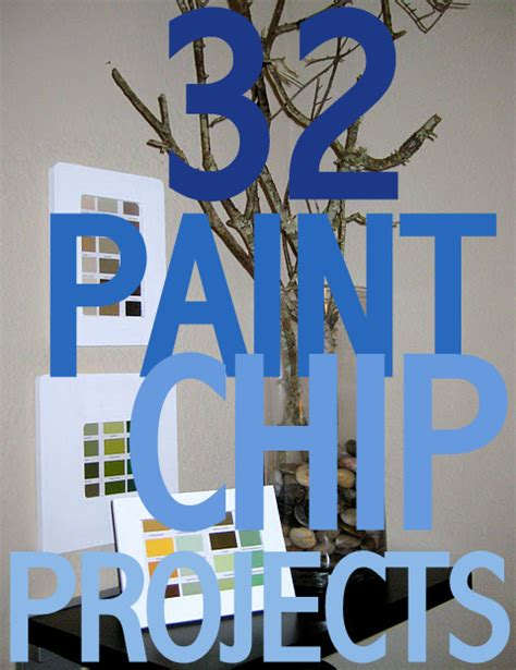 32 paint chip projects c r a f t