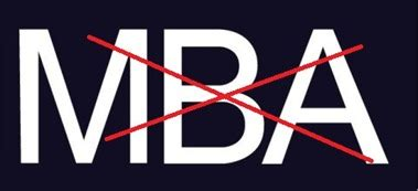5 Reasons To Pursue An Mba by 5 Reasons You Should Not Be Pursuing An Mba