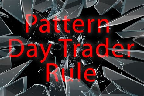 finra pattern day trading rule 10 ways to avoid the pattern day trader rule pdt rule