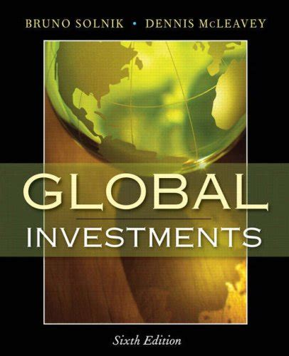 Mba Investments Textbook by Global Investments 6th Edition Increase Profit