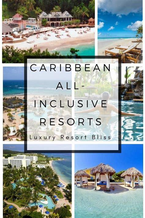 top  inclusive resorts caribbean