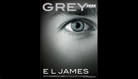 fifty shades of grey film vue fifty shades of grey e l james annonce la sortie d un