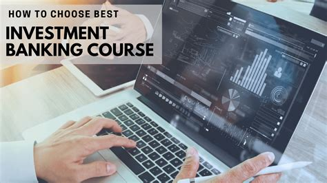 wkv bank how to choose the best investment banking course wkv edu