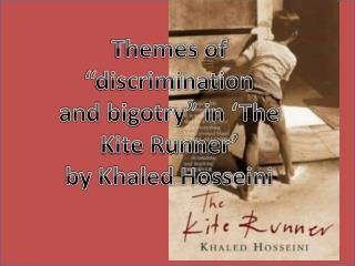 themes in kite runner by khaled hosseini ppt the kite runner by khaled hosseini powerpoint