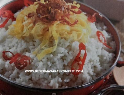 cara membuat sambal kacang nasi uduk yang enak resep nasi uduk sambal kacang sederhana mudah dibuat dan