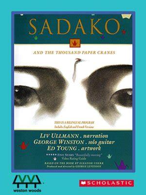 sadako picture book sadako and the thousand paper cranes by george levenson