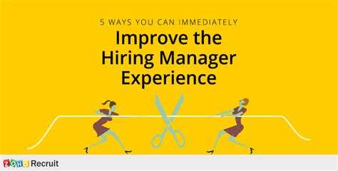 5 ways you can immediately improve the hiring manager
