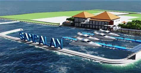 layout pelabuhan internasional topang sektor pariwisata pelabuhan salan akan ditata