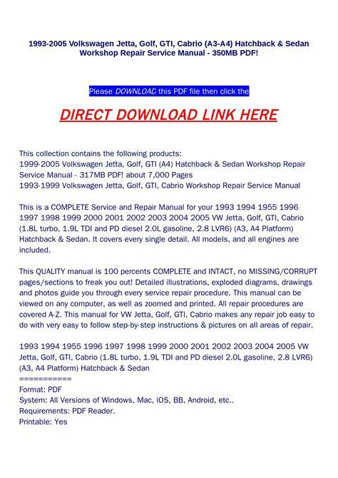 download car manuals pdf free 1994 volkswagen jetta navigation system 1993 2005 volkswagen jetta golf gti cabrio a3 a4 hatchback sedan workshop repair service
