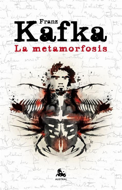 Metamorfosis Franz Kafka recomendaci 243 n gandhi la metamorfosis franz kafka