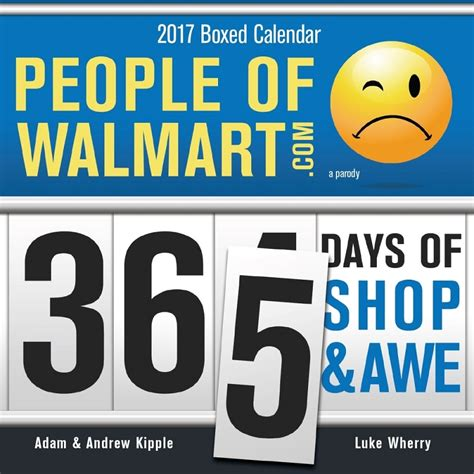 desk calendar 2017 walmart 2017 people of walmart boxed calendar stupid com