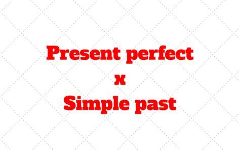 preguntas en present perfect en ingles oraciones en ingles en presente perfecto y pasado simple