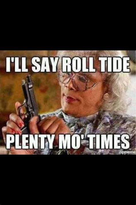 Roll Tide Meme - 25 best ideas about alabama football funny on pinterest