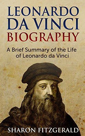 leonardo da vinci biography for students leonardo da vinci biography a brief summary of the life