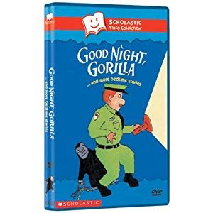 libro good night gorilla good night gorilla more bedtime stories scholastic video collection