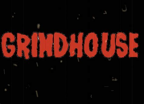 the grind house grindhouse wikipedia