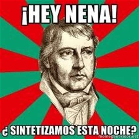 Hegel Memes - hegel todo un gal 225 n memes filos 243 ficos