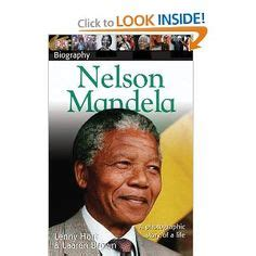 nelson mandela little biography 1000 images about cc cycle 2 week 24 on pinterest