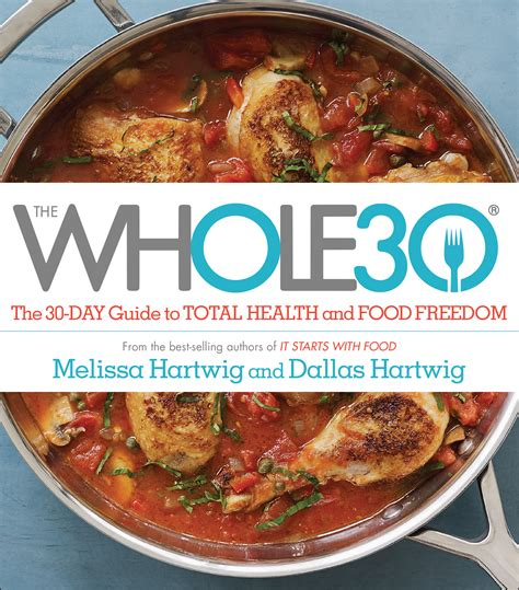 healthy fats whole 30 the whole30 30 day guide to total health food freedom