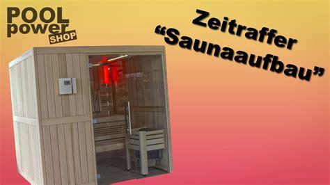 Sauna Selber Bauen Kosten 405 by Sauna Selber Bauen Im Zeitraffer