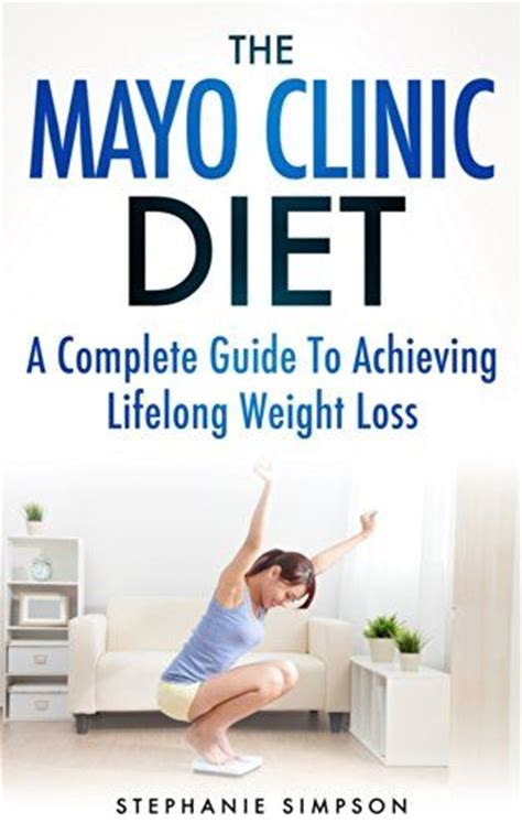 weight management mayo clinic 120 best images about health diet weight loss
