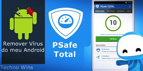 android virus remover remover v 237 rus do meu android psafe total techno wins