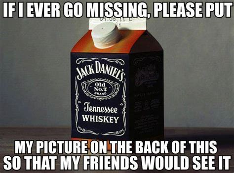 Jack Daniels Meme - if i ever go missing beheading boredom