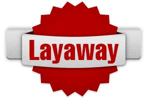 E Shopping Cant Afford It Today Try Layaway Second City Style Fashion image of layaway option images frompo