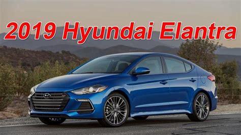 2019 Hyundai Elantra by 2019 Hyundai Elantra Sedan Drive Techweirdo