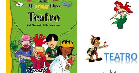obras de teatro infantil pacomovaeresmasnet lecturas primaria el teatro infantil