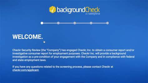 Checkr Background Check Gsd Checkr Salesforce Background Check Integration Demo