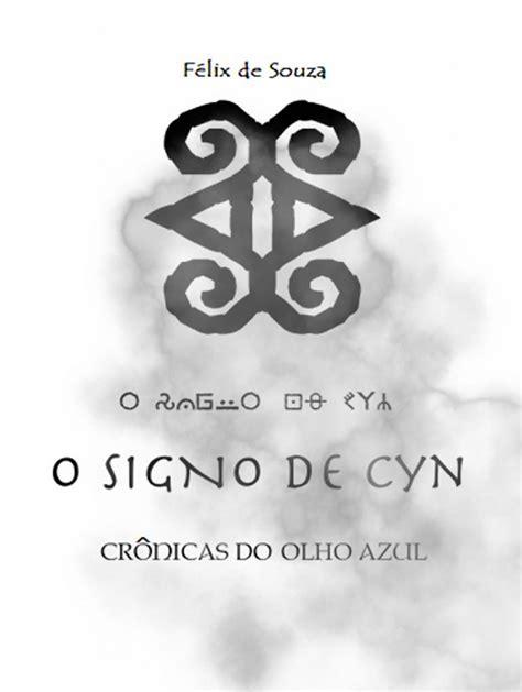 O Signo de Cyn _ Crônicas do Olho Azul. Livro 2