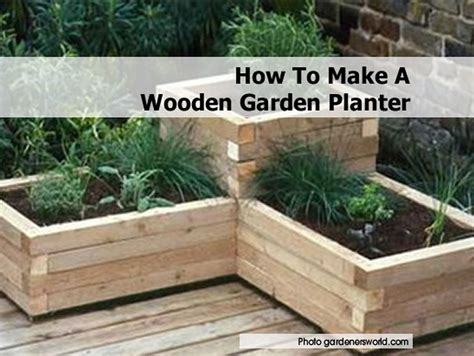How To Make A Wooden Garden Planter How To Make Planters