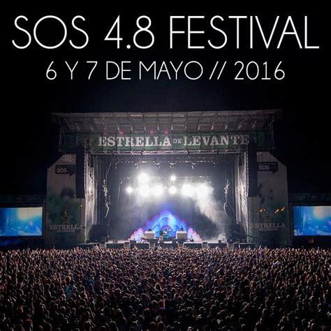 sos 4 8 entradas ya hay fecha para el pr 243 ximo sos 4 8 festival 6 y 7 de