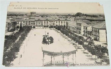 fotos antiguas alcala de henares antigua postal de alcala de henares madrid comprar