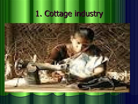 Exle Of Cottage Industry by Types Of Industry And Textile Industry