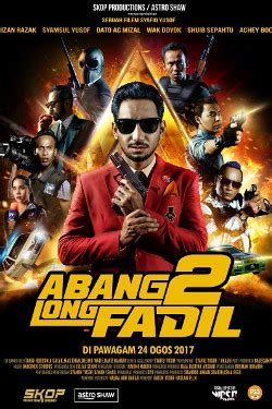 film malaysia abang long fadil cinema com my abang long fadil 2