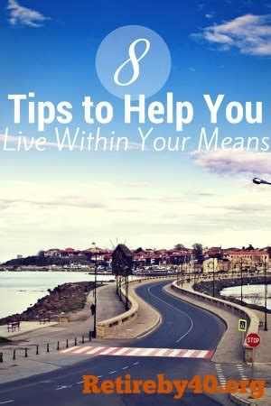 8 Tips To Help You 8 Tips To Help You Live Within Your Means