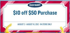 old navy coupons 10 off 50 at old navy 10 off 50 old navy purchase printable coupon