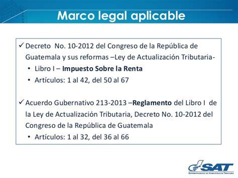 ley del iva actualizada al 2016 ley del isr guatemala actualizada al decreto 4 2012 isr r