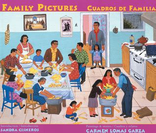 family pictures cuadros de familia by carmen lomas garza reviews discussion bookclubs lists