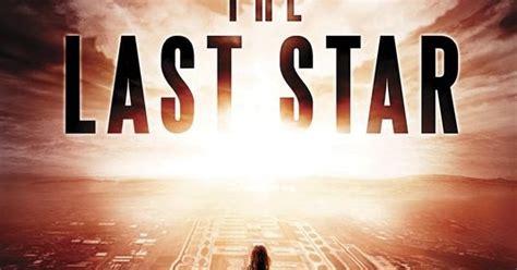 la ultima estrella 8427210000 portada revelada de the last star de rick yancey blog divergente noticias y rese 241 as literarias