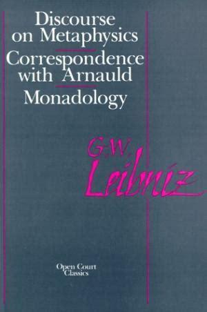 Leibniz Discourse On Metaphysics Outline by Leibniz Gottfried Wilhelm Abebooks
