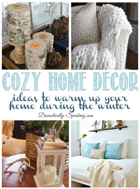 cosy home decor cozy warm home decor ideas domestically speaking